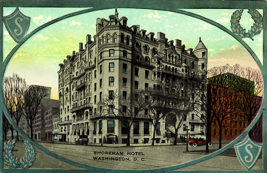 Shoreham Hotel at 15th and H St. NW