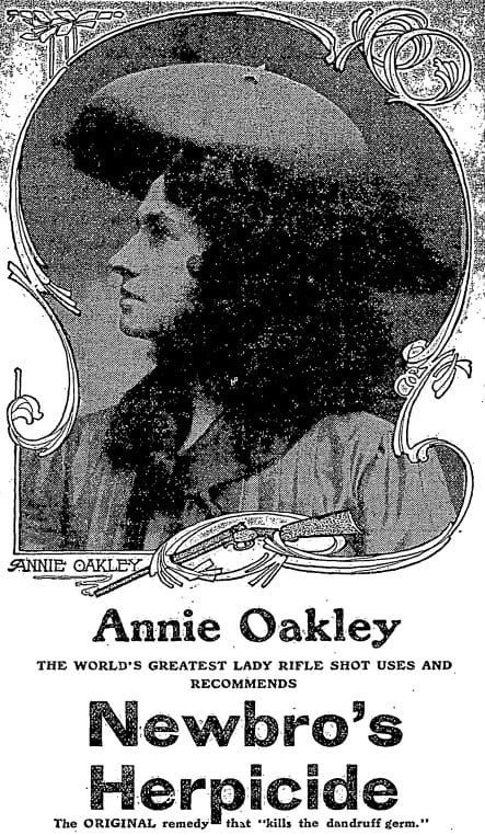 Newbro's Herpicide advertisement with Annie Oakley (1905)