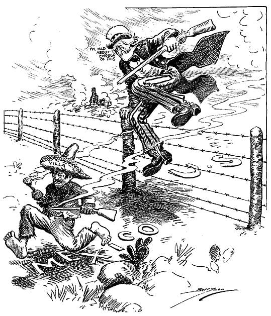 """I've Had About Enough of This"". Uncle Sam leaps across the border fence with Mexico to chase (Pancho) Villa.  (Wikipedia)"