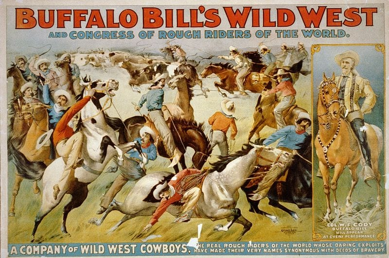 Buffalo Bill's Wild West Show and Congress of Rough Riders of the World - Circus poster showing cowboys rounding up cattle and portrait of Col. W.F. Cody on horseback - 1899 (Wikipedia)