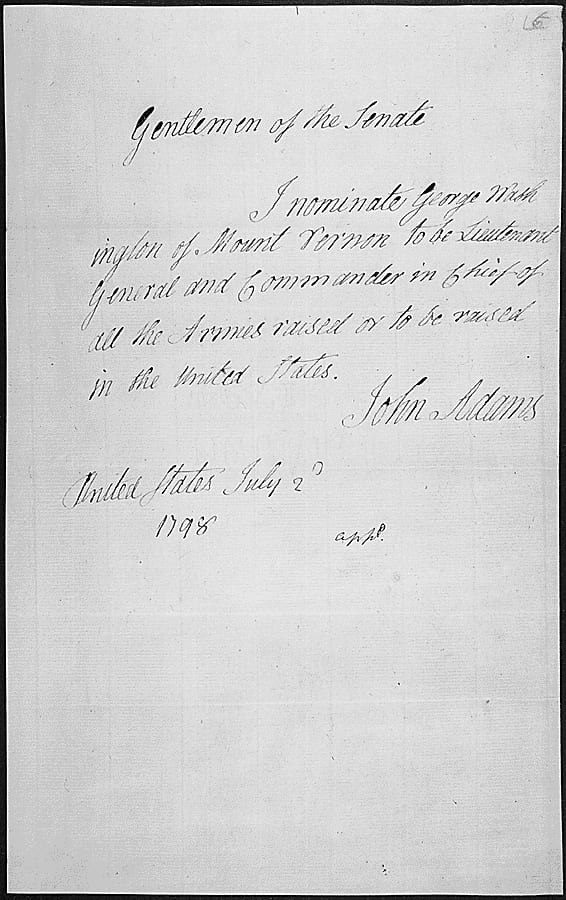 Message of President John Adams nominating George Washington to be Lieutenant General and Commander in Chief of the Armies raised or to be raised in the United States