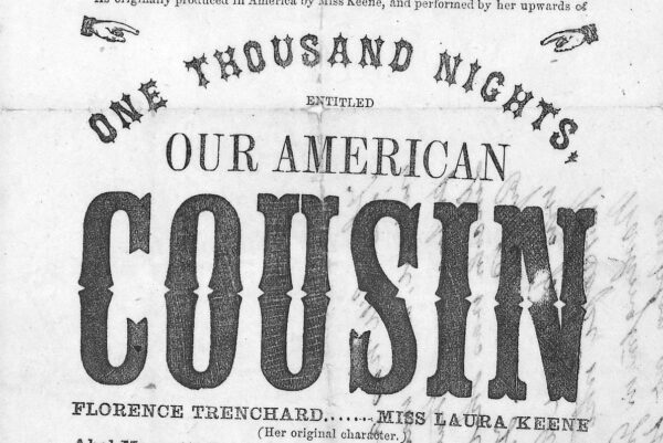 Friday, April 14th, 1865: Broadside for Our American Cousin