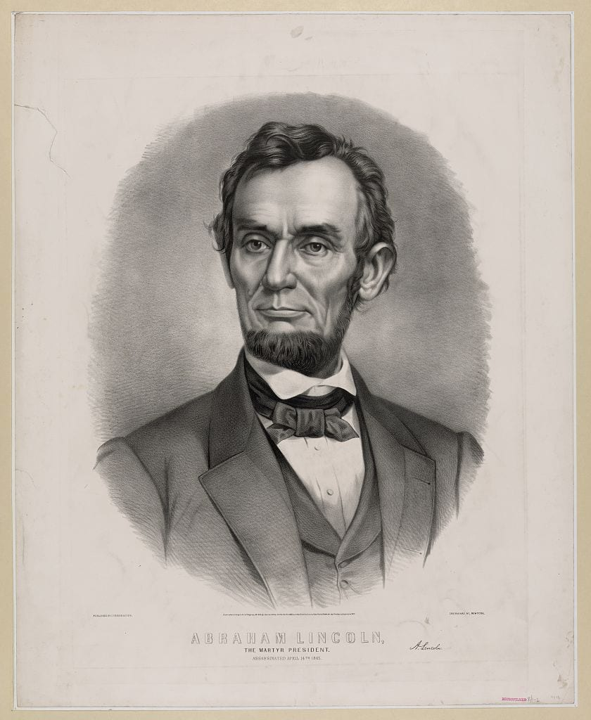Abraham Lincoln:The martyr president - assassinated April 14th 1865