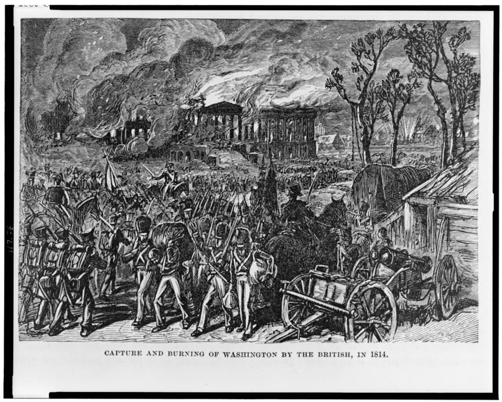 Capture and burning of Washington by the British, in 1814 Source Library of Congress