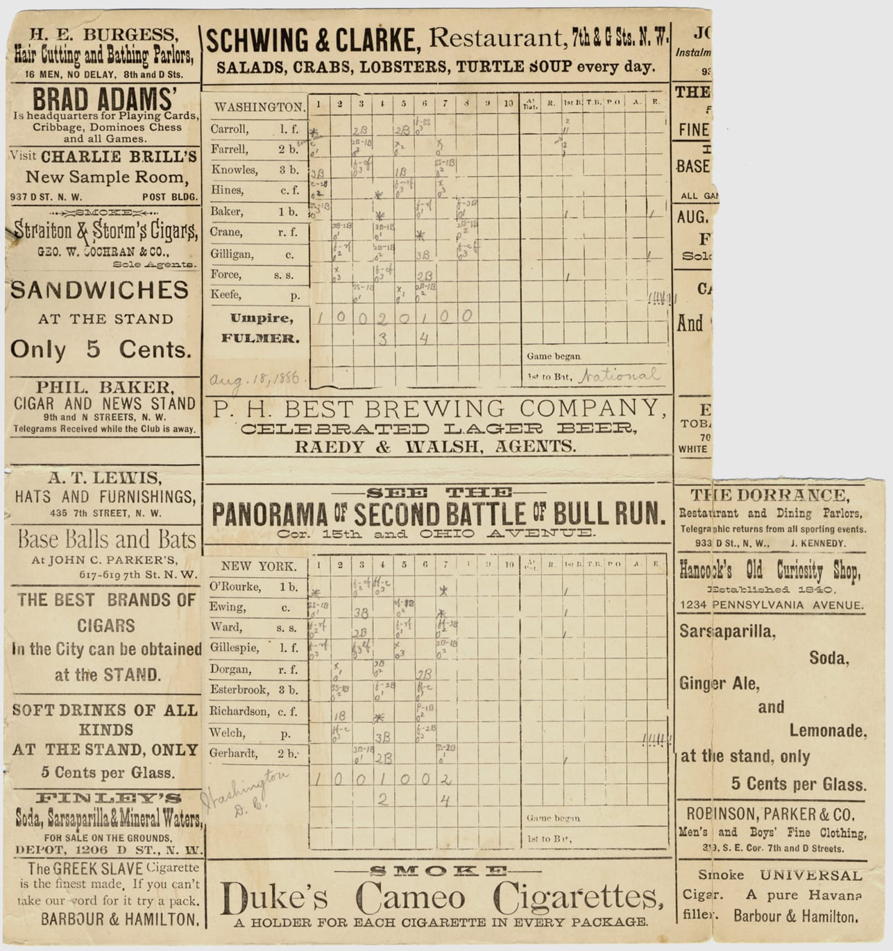 "Scorecard for 1886 baseball game between Washington Nationals and New York Giants; advertisements printed on borders of card. Printed on card: ""Washington, New York."" Handwritten on card: ""Aug. 18, 1886, Washington, D.C."" Penciled notations on scorecard."